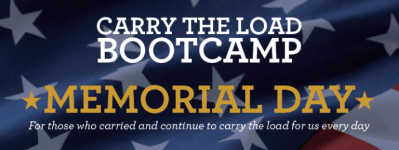 CARRY THE LOAD Bootcamp – Memorial Day May 29th